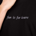 T-Shirt Fun is for Losers Noir Homme